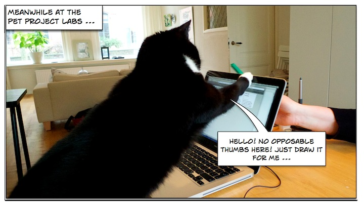 Meanwhile at the Pet Project Labs ... 'Hello! No opposable thumbs here! Draw it for me ...'